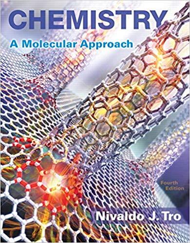 Chemistry: A Molecular Approach (4th Edition) 1