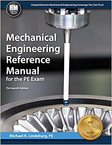 Mechanical Engineering Reference Manual for the PE Exam, 13th Ed 1