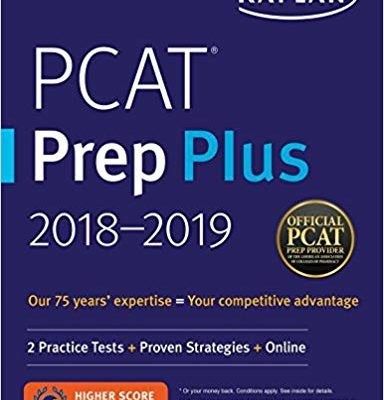 PCAT Prep Plus 2018-2019: 2 Practice Tests + Proven Strategies + Online (Kaplan Test Prep)