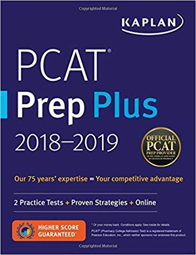 PCAT Prep Plus 2018-2019: 2 Practice Tests + Proven Strategies + Online (Kaplan Test Prep) 1